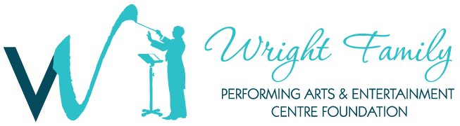 Wright Family Performing Arts and Entertainment Centre Foundation